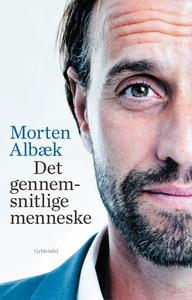 Det gennemsnitlige menneske (e-bog) af Morten Albæk, Stig Matthiesen