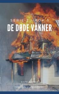 De Døde Våkner - 2x03 (ebok) av Markus Vegsun