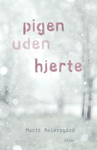 Pigen uden hjerte (e-bog) af Marit Re