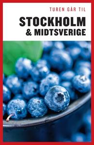 Turen Går Til Stockholm & Midtsverige