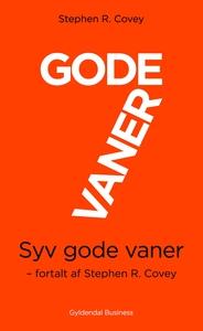 7 gode vaner (kort udgave) (e-bog) af