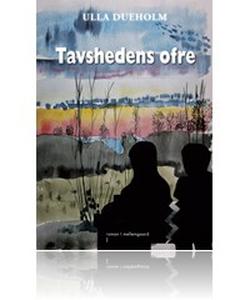 Tavshedens ofre (e-bog) af Ulla Dueho