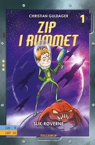 Zip i rummet #1: Slik-røverne (e-bog)