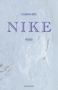 Nike (lydbog) af Caspar Eric