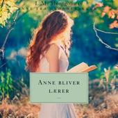 Anne bliver lærer. Anne fra Grønnebakken 2