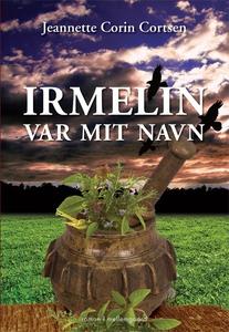 Irmelin var mit navn (e-bog) af Jeann