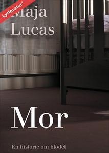 MOR (lydbog) af Maja Lucas