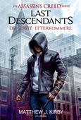 Assassin's Creed - Last Descendants: De sidste efterkommere (1)