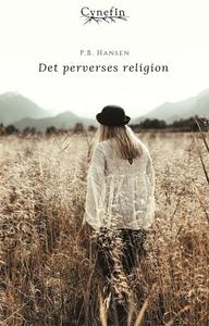 Det perverses religion (ebok) av P.B. Hansen