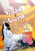 Vigga & Luna #2: Den russiske cirkushest
