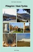 Pilegrim i Vest-Tyrkia II