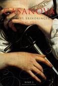 Casanova - mit livs erindringer. Erotiske memoirer 1747-1753