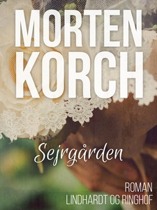 Sejrgården (e-bog) af Morten Korch