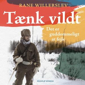 Tænk vildt (lydbog) af Rane Willersle