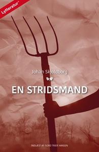 En stridsmand (lydbog) af Johan Skjol