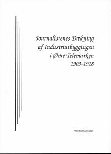 Journalistens dekning av industribygging i Øv