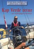 Kap Verde retur – en sejlerpiges eventyr
