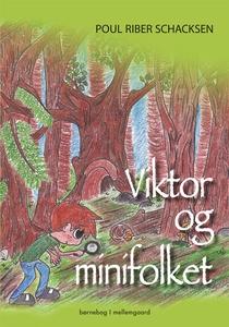 Viktor og minifolket (e-bog) af Poul