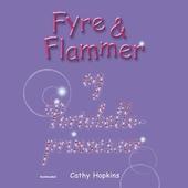 Fyre & Flammer 3 - og Portobelloprinsesser