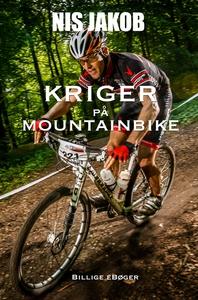Kriger på mountainbike (e-bog) af Nis
