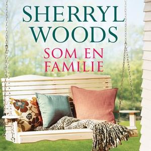 Som en familie (lydbok) av Sherryl Woods