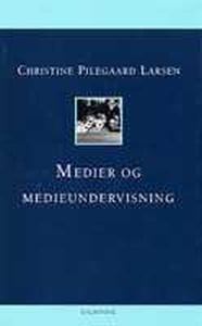 Medier og medieundervisning (e-bog) a