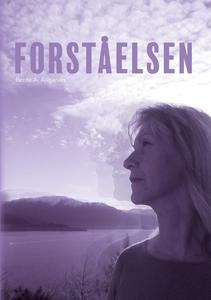 Forståelsen (ebok) av Bente Auganæs, Bente A.