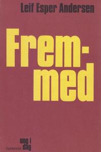 Fremmed (e-bog) af Leif Esper Anderse