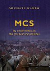 MCS - EN CYBERTHRILLER FRA JYLLAND OG