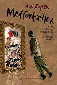 Medfortæller (e-bog) af Ask Agger
