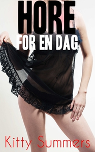 Hore for en dag (ebok) av Kitty Summers