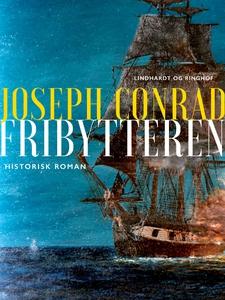 Fribytteren (e-bog) af Joseph Conrad