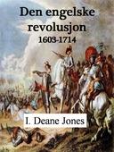 Den engelske revolusjon, 1603-1714