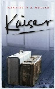 Kaiser (e-bog) af Henriette E. Møller