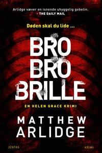 Bro bro brille (lydbog) af Matthew Ar