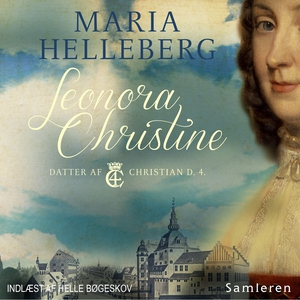 Leonora Christine (lydbog) af Maria H