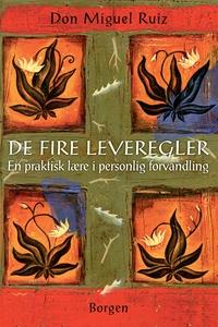 De fire leveregler (e-bog) af Don Mig
