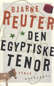 Den egyptiske tenor (e-bog) af Bjarne