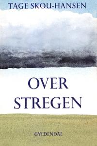 Over stregen (e-bog) af Tage Skou-Han
