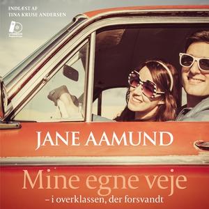 Mine egne veje (lydbog) af Jane Aamun