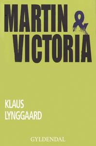 Martin & Victoria (e-bog) af Klaus Ly