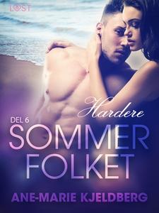 Sommerfolket 6: Hardere (ebok) av Ane-Marie K