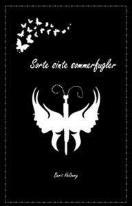 Sorte sinte sommerfugler (ebok) av Berit Helb