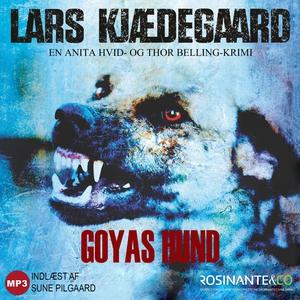 Goyas hund (lydbog) af Lars Kjædegaar