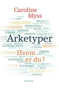 Arketyper (e-bog) af Caroline Myss