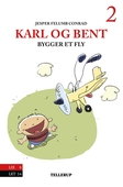 Karl og Bent #2: Karl og Bent bygger et fly