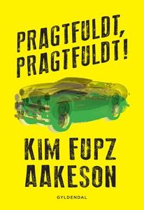 Pragtfuldt, pragtfuldt (e-bog) af Kim