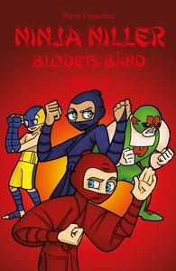Ninja Niller #13: Blodets bånd - del