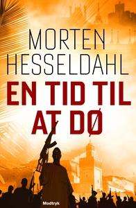 En tid til at dø (lydbog) af Morten H