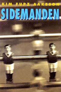 Sidemanden (lydbog) af Kim Fupz Aakes